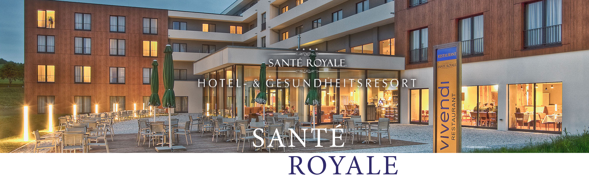 Hotels Sante Royale